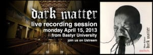 Dark matter live recording: Join the baby!