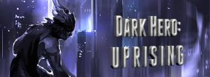 Dark Hero: Uprising - New album bei Immediate Music emerging