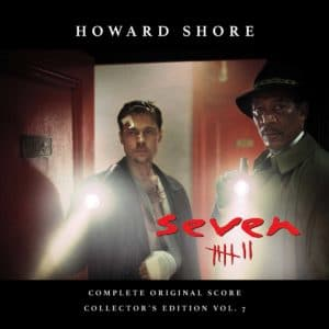 SE7EN Howard Shore release