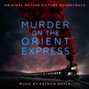 The Original Motion Picture Soundtrack for Murder on the Orient Express is out now.